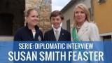 SERIE: INTERVISTA DIPLOMATICA – Susan Smith Feaster, rappresentante in Washington D.C. USA & VISITA di una delegazione di personalità statunitensi